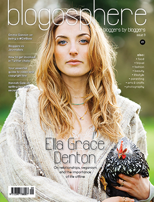 Blogosphere Magazine Issue 9 featuring interviews with Ella Grace Denton, Emma Gannon and Hannah Gale