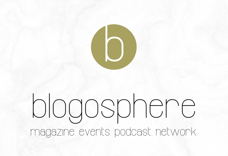 An update from Blogosphere - Magazine, Events, Podcast and Network
